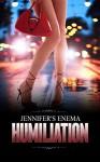 Jennifer's Enema Humilation - Victoria Jenkins