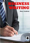 Business Writing - Mary Condren