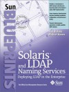 Solaris And Ldap Naming Services: Deploying Ldap In The Enterprise - Tom Bialaski, Michael Haines