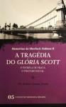 A Tragédia do Glória Scott * O Estrela de Prata * O Tratado Naval - Arthur Conan Doyle