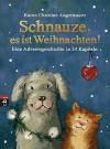 Schnauze, es ist Weihnachten: Eine Adventsgeschichte in 24 Kapiteln - Karen Christine Angermayer, Annette Swoboda