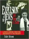 The Expulsion of the Jews: Five Hundred Years of Exodus - Yale Strom