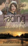 Fading Thunder (In the Shadow of the Cedar Book 4) - Sheila Hollinghead