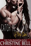 Catch Me if You Can - Christine Bell