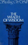 Wealth of Wisdom - Sterling W. Sill