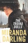The Troika Dolls - Miranda Darling