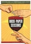 The Official Rock Paper Scissors Strategy Guide - Douglas Walker, Graham Walker