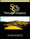 Step By Step Through Scripture (Reproducible Worksheets On The Old And New Testaments) - Mark Quinn, Mark Scott