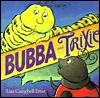 Bubba and Trixie - Lisa Campbell Ernst