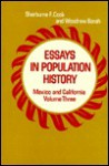 Essays in Population History, Vol. III: Mexico and California - Sherburne Friend Cook