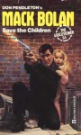 Save The Children - Stephen Mertz, Don Pendleton