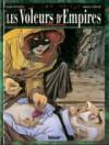 Les Voleurs d'Empires. Vol. 2. Fleurs de Peau - Jean Dufaux, Martin Jamar
