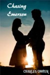 Chasing Emerson - Charles Cooper