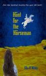 Hunt For The Horseman - Gita V. Reddy