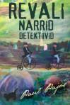 Revali narrid detektiivid - Paul Pajos