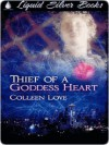 Thief of a Goddess Heart - Colleen Love