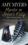 Murder in Abbot's Folly (A Marsh and Daughter Mystery) - Amy Myers
