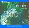 Belize (Let's Discover Central America) - Charles J. Shields