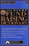 The Nsfre Fund-Raising Dictionary - National Society of Fund Raisi, R.L. Cherry, National Society of Fund Raisi