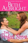 The Perfect Score (Southern Born) - Beth Albright