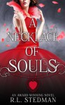 A Necklace of Souls - R.L. Stedman