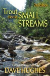 Trout from Small Streams - Dave Hughes