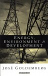 Energy Environment and Development - José Goldemberg