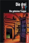 Die drei ???. Die geheime Treppe (Die drei Fragezeichen, #135). - Marco Sonnleitner, Martina Zierold