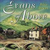 Evans Above - Rhys Bowen, Roger Clark