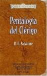 Pentalogia del Clérigo - R.A. Salvatore