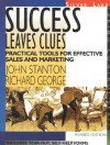 Success Leaves Clues - John Stanton, Richard R. George