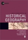 Key Concepts in Historical Geography - John Morrissey, Ulf Strohmayer, Brenda Yeoh, Yvonne Whelan