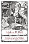In His Own (w)Rite - Michael R. Poll