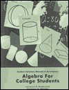 Student Solution Manual to Accompany Algebra for College Students - Charles P. McKeague