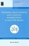 Regional Development and Conflict Management: A Case for Brazil - Raphael Bar-El