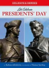 Let's Celebrate President's Day - Barbara deRubertis, Thomas Sperling