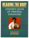 Reading the Body: Ohashi's Book of Oriental Diagnosis - Wataru Ohashi, Tom Monte
