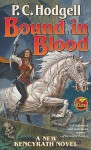 Bound in Blood - P.C. Hodgell