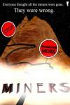 MINERS - Georgevine Moss