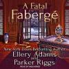 A Fatal Fabergé - Parker Riggs, Ellery Adams, Andi Arndt