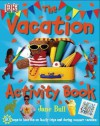 The Vacation Activity Book - Jane Bull