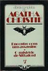 Encontro Com Um Assassino * O Mistério de Sittaford - Agatha Christie