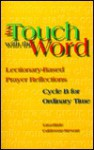 In Touch with the Word: Lectionary-Based Prayer Reflections - Lisa-Marie Calderone-Stewart, Steve Erspamer