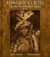 Edward Curtis: Pacific Northwest Tribes (A-K) - 180 Native American Indian Reproductions - Denise Ankele, Daniel Ankele, Edward Curtis