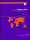 Monetary Policy in Dollarized Economies - Tomás J.T. Balinõ, Eduardo Borensztein, Adam Bennett