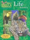 Holt Science & Technology: Life Science - Katy Z. Allen, Linda R. Berg, Jennie Dusheck