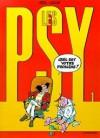 Les Psy, Tome 01 : Quel est votre problème ? - Raoul Cauvin, Bédu