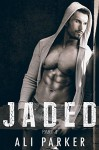 Jaded, Part I: (A second chance romance serial) - Ali Parker, Zoe Reid, Carolyn M. Pinard, Kellie Dennis Book Cover by Design