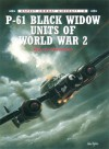 P-61 Black Widow Units of World War 2 (Combat Aircraft) - Warren Thompson, Mark Styling