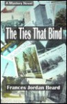The ties that bind - Frances Jordan Beard
